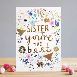 ww011-louise-tiler-sister-you're-the-best-birthday-greeting-card